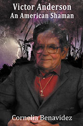 Victor Anderson: An American Shaman