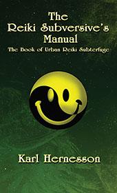 The Reiki Subversives Manual